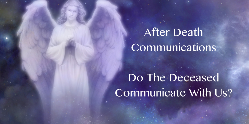 After Death Communications