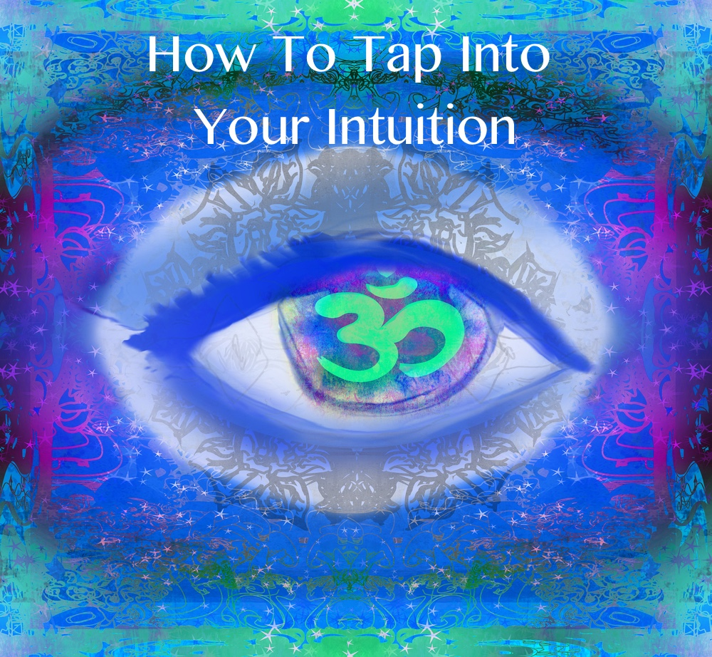 tap into your intuition