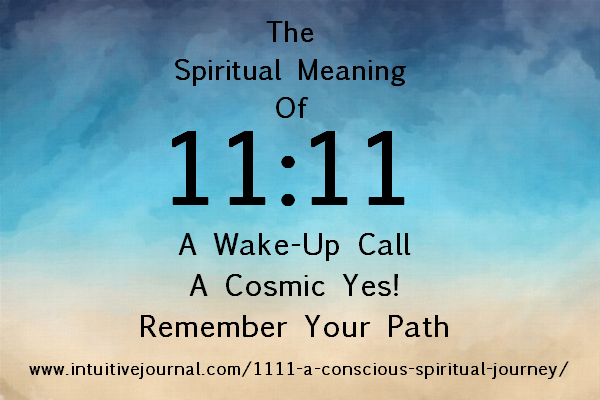 spiritual meaning of 11:11 - angel number 1111